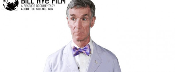 Bill Nye Film Directors On Kickstarter Looking for Funding