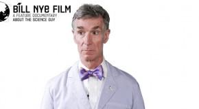Bill Nye Film Directors On Kickstarter Looking for Funding